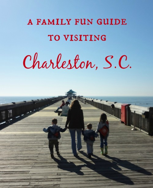Family Fun Guide to Charleston, S.C.