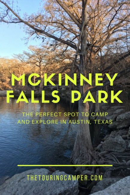 McKinney Falls State Park, Austin, TX - The Touring Camper