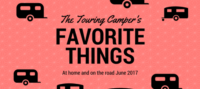 Favorite Things: June 2017