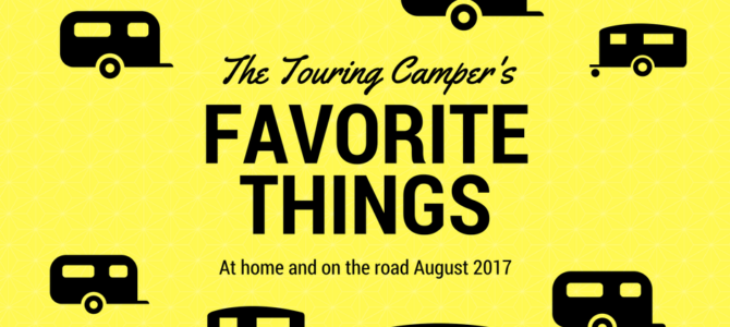 Favorite Things: August 2017